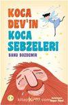 Koca Dev'in Koca Sebzeleri