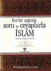 Kuran Işığında Soru ve Cevaplarla İslam -3