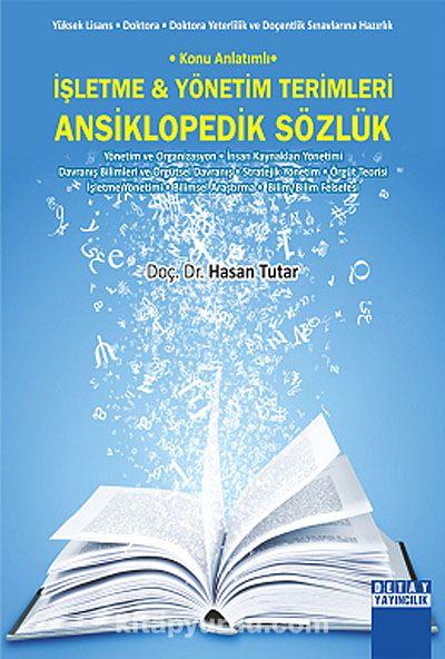 İşletme-Yönetim Terimleri Ansiklopedik Sözlük - Doç. Dr. Hasan Tutar pdf epub