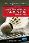 Okullarda ve Kulüplerde Badminton