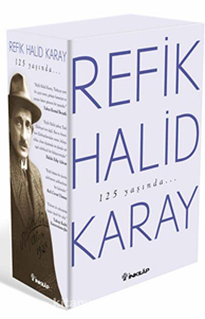 Refik Halid Karay'dan Türk Edebiyatı'nın En Seçkin Eserleri 2
