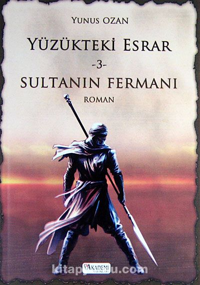 Sultanın Fermanı / Yüzükteki Esrar -3 - Yunus Ozan pdf epub