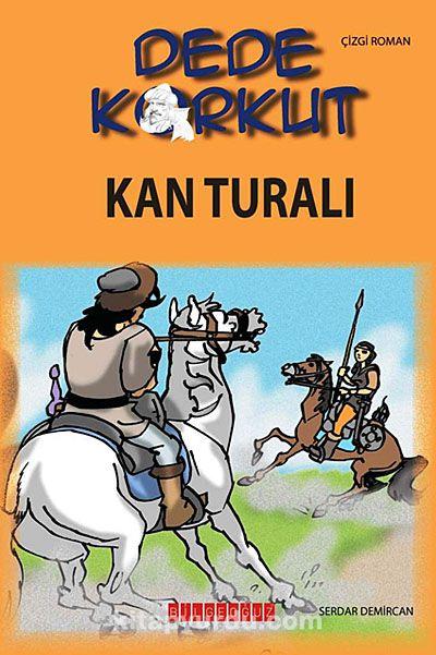 Dede Korkut / Kan Turalı (Çizgi Roman) - Serdar Demircan pdf epub