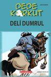 Dede Korkut / Deli Dumrul (Çizgi Roman)
