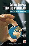Değişen Dünyada Türk Dış Politikası