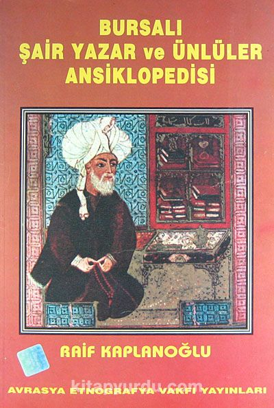 Bursalı Şair Yazar ve Ünlüler Ansiklopedisi