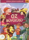 Oz Büyücüsü / Dünya Çocuk Klasikleri