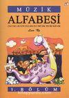 Müzik Alfabesi 1. Bölüm & Çocuklar İçin Eğlenceli Müzik Teori Kitabı