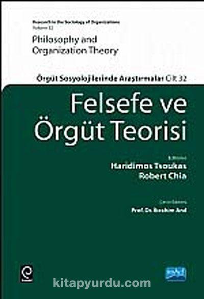 Felsefe ve Örgüt Teorisi (Ciltli)Örgüt Sosyolojilerinde Araştırmalar