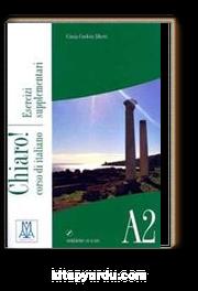 Chiaro! A2 esercizi supplementari (Çalışma Kitabı+CD) Orta-Alt Seviye İtalyanca