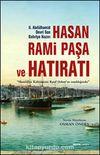 II.Abdülhamid Devri Son Bahriye Nazırı Hasan Rami Paşa ve Hatıratı & Hamidiye Kahramanı Rauf Orbay'ın Tanıklığında