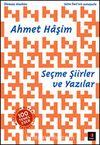 Ahmet Haşim Seçme Şiirler ve Yazılar