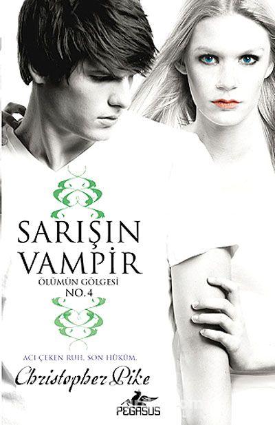 Sarışın Vampir No.4 / Ölümün Gölgesi