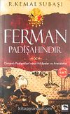 Cep Boy Ferman Padişahındır & Osmanlı Padişahları'ndan Hikayeler ve Anekdotlar