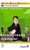 Un empleado ejemplar (LG- Nivel Avanzado) İspanyolca Okuma Kitabı