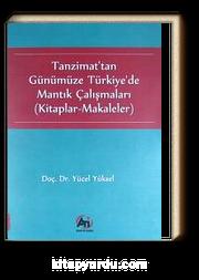 Tanzimat'tan Günümüze Türkiye'de Mantık Çalışmaları (Kitaplar-Makaleler)
