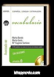 Vocabulario - Nivel Avanzado B2 +2 CD (İspanyolca Kelime Bilgisi - İleri Seviye)
