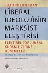 Liberal İdeolojinin Marksist Eleştirisi & Eleştirel Toplumsal Kuram Üzerine Denemeler