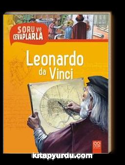 Leonardo da Vinci / Soru ve Cevaplarla