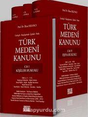 Gerekçeli, Karşılaştırmalı, İçtihatlı, Notlu Türk Medeni Kanunu (4 Cilt Takım)