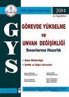 2014 GYS Görevde Yükselme ve Unvan Değişikliği Sınavlarına Hazırlık