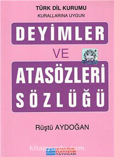 Deyimler ve Atasözleri Sözlüğü - Rüştü Aydoğan pdf epub