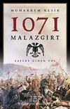 1071 Malazgirt & Zafere Giden Yol