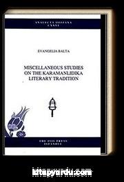 Miscellaneous Studies on the Karamanlidika Literary Tradition