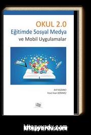 Okul 2.0 & Eğitimde Sosyal Medya ve Mobil Uygulamalar