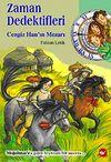 Cengiz Han'ın Mezarı & Zaman Dedektifleri (3.kitap)