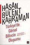Türkiye'de Görsel Bilincin Oluşumu & Türkiye'de Modern Kültürün Oluşumu -1