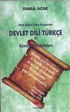Etnik Bölücü Fitne Karşısında Devlet Dili Türkçe ve Azınlık Dili Hakları