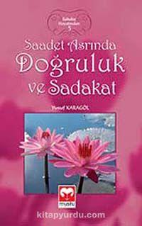 Saadet Asrında Doğruluk ve Sadakat / Sahabe Hayatından 5 - Yusuf Karagöl pdf epub