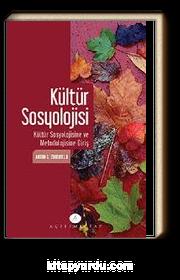 Kültür Sosyolojisi & Kültür Sosylojisine ve Metodolojisine Giriş