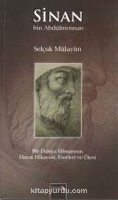 Sinan Bin Abdülmennan - Selçuk Mülayim pdf epub