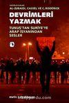 Devrimleri Yazmak & Tunus'tan Suriye'ye Arap  İsyanından Sesler
