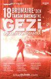 18 Brumaire'den Taksim Direnişi'ne Geziyi Soldan Kavramak