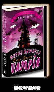 Başım Dertte / Beyaz Kanatlı Vampir -1