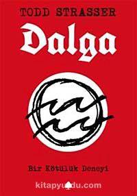 Dalga & Bir Kötülük Deneyi