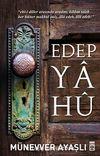 Edep Ya Hu
