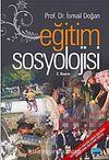 Eğitim Sosyolojisi / Doç.Dr. İsmail Doğan