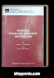 Sahada Folklor Derleme Metotları (3-D-6)