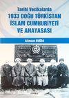 Tarihi Vesikalarda 1933 Doğu Türkistan İslam Cumhuriyeti ve Anayasası( 9-B-1 )