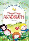 Benim Canım Anadolu'm - Çocuklara Milli Şiirler