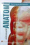 Sistematik Anatomi (Mustafa Büyükmumcu)