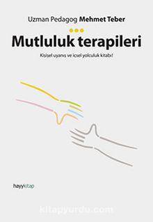 Mutluluk Terapileri & Kişisel Uyanış ve İçsel Yolculuk Kitabı!