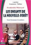 Les Enfants de La Nouvelle-Foret ( Yeni Ormanın Çocukları (Fransızca-Türkçe) 2. Seviye
