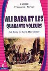 Ali Baba et Les Quarante Voleurs (Ali Baba ve Kırk Haramiler) Fransızca-Türkçe 1. Seviye