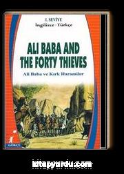 Ali Baba And The Forty Thieves (Ali Baba ve Kırk Haramiler) (İngilizce-Türkçe) 1.Seviye