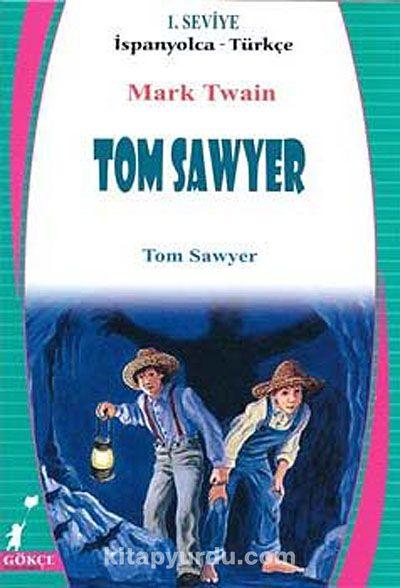 Tom Sawyer (İspanyolca-Türkçe) 1. Seviye